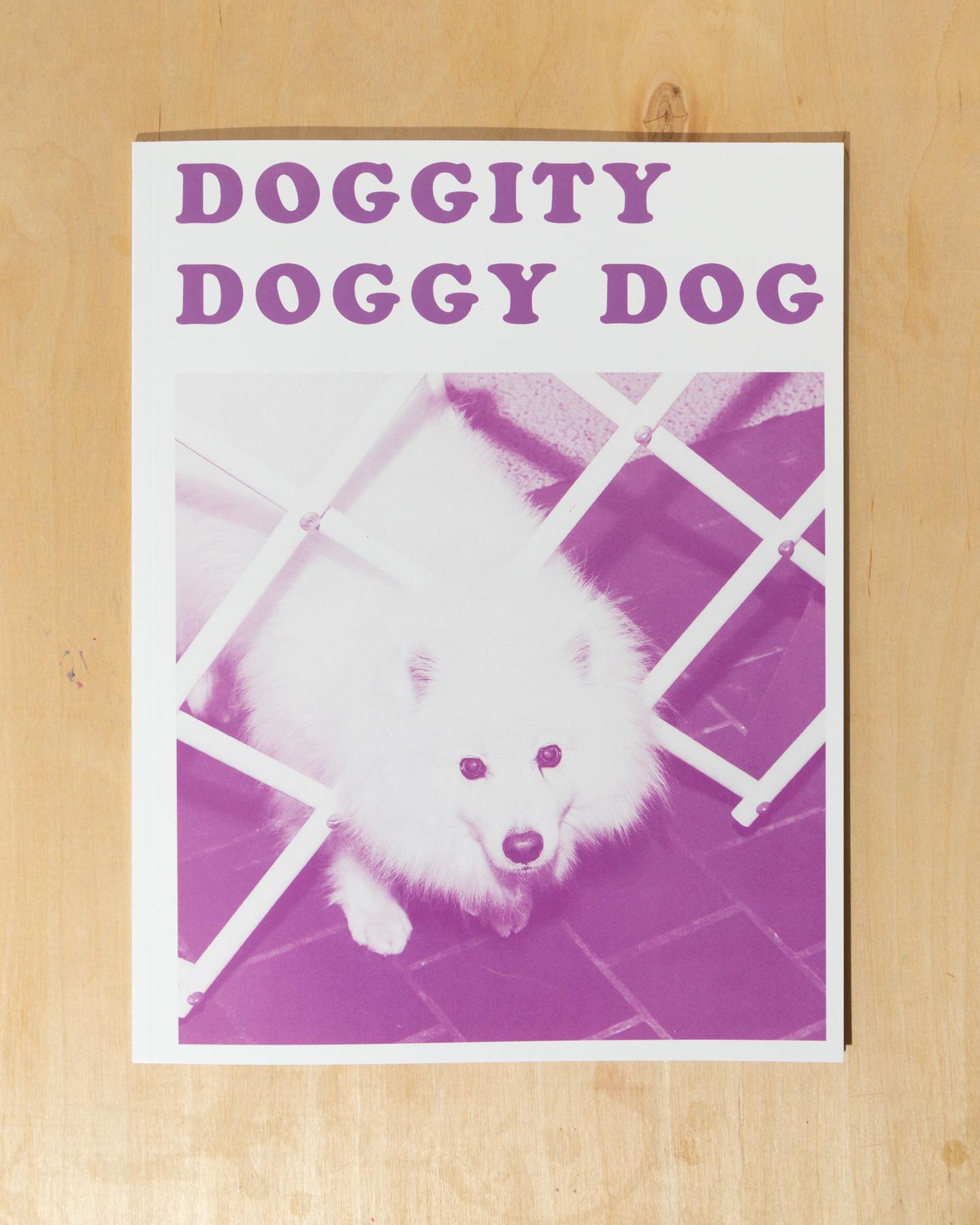 Doggity Doggy Dog