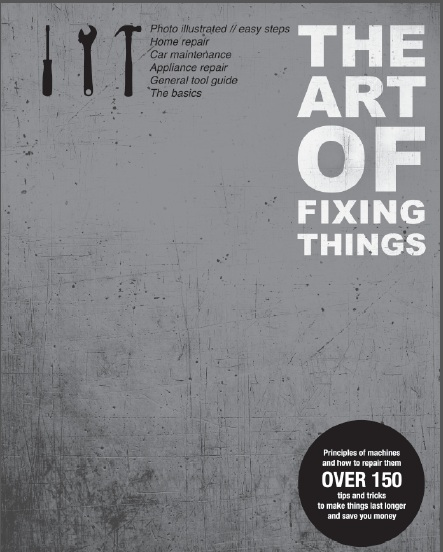 art of fixing things