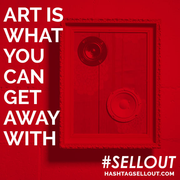 art-is-what-you-can-get-away-with.jpg