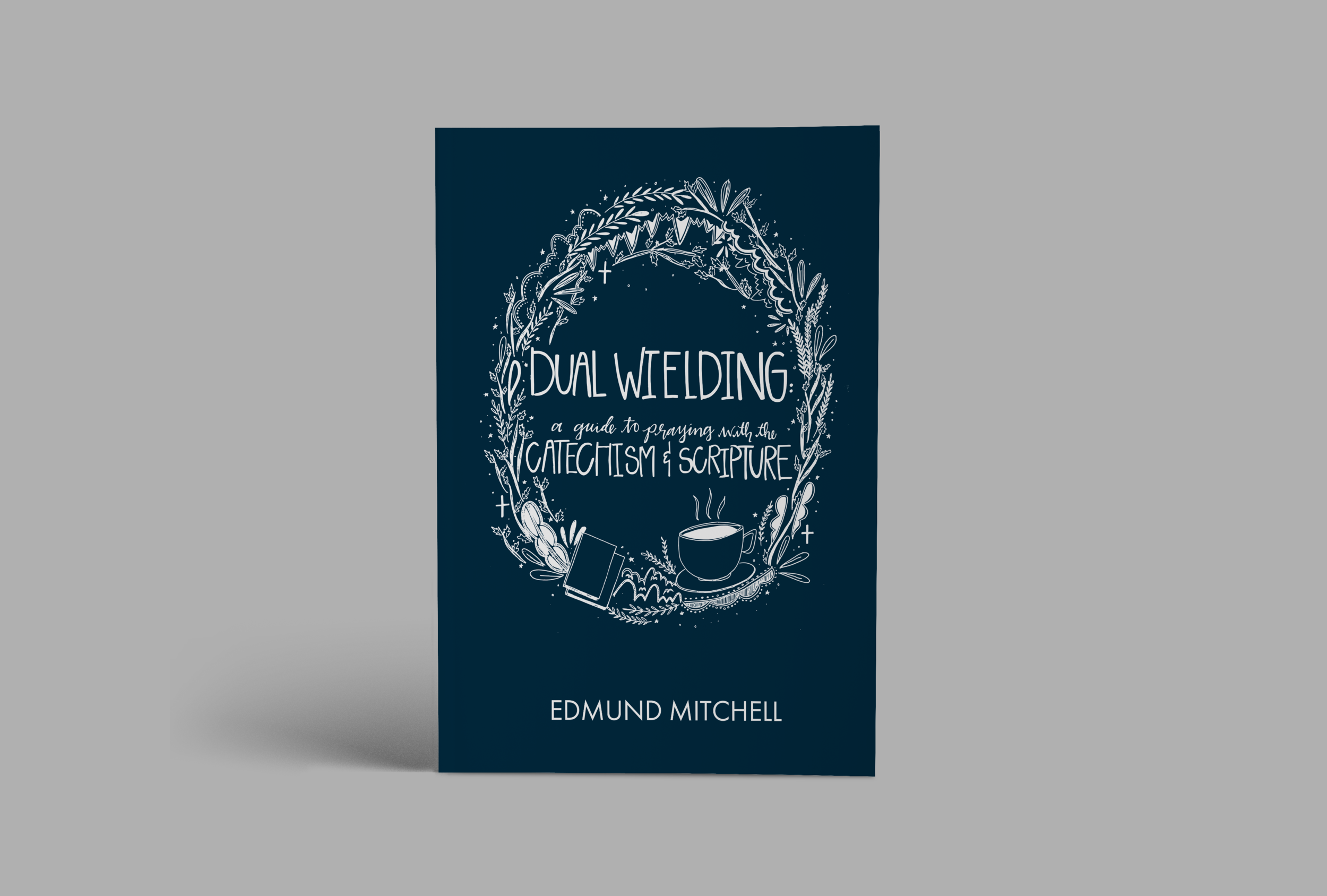 WE wrote a Book!     Learn to pray with the Catechism!