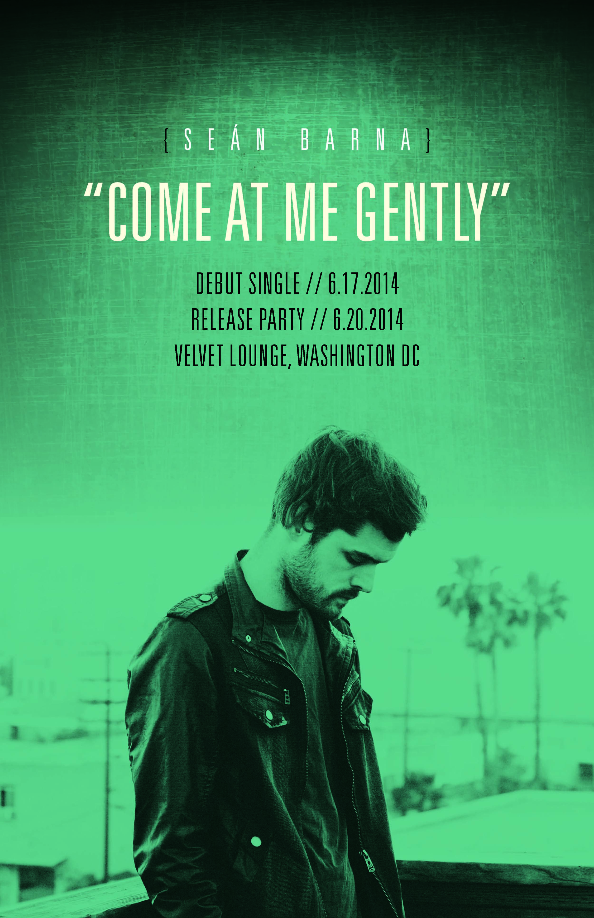 SEAN BARNA // COME AT ME GENTLY