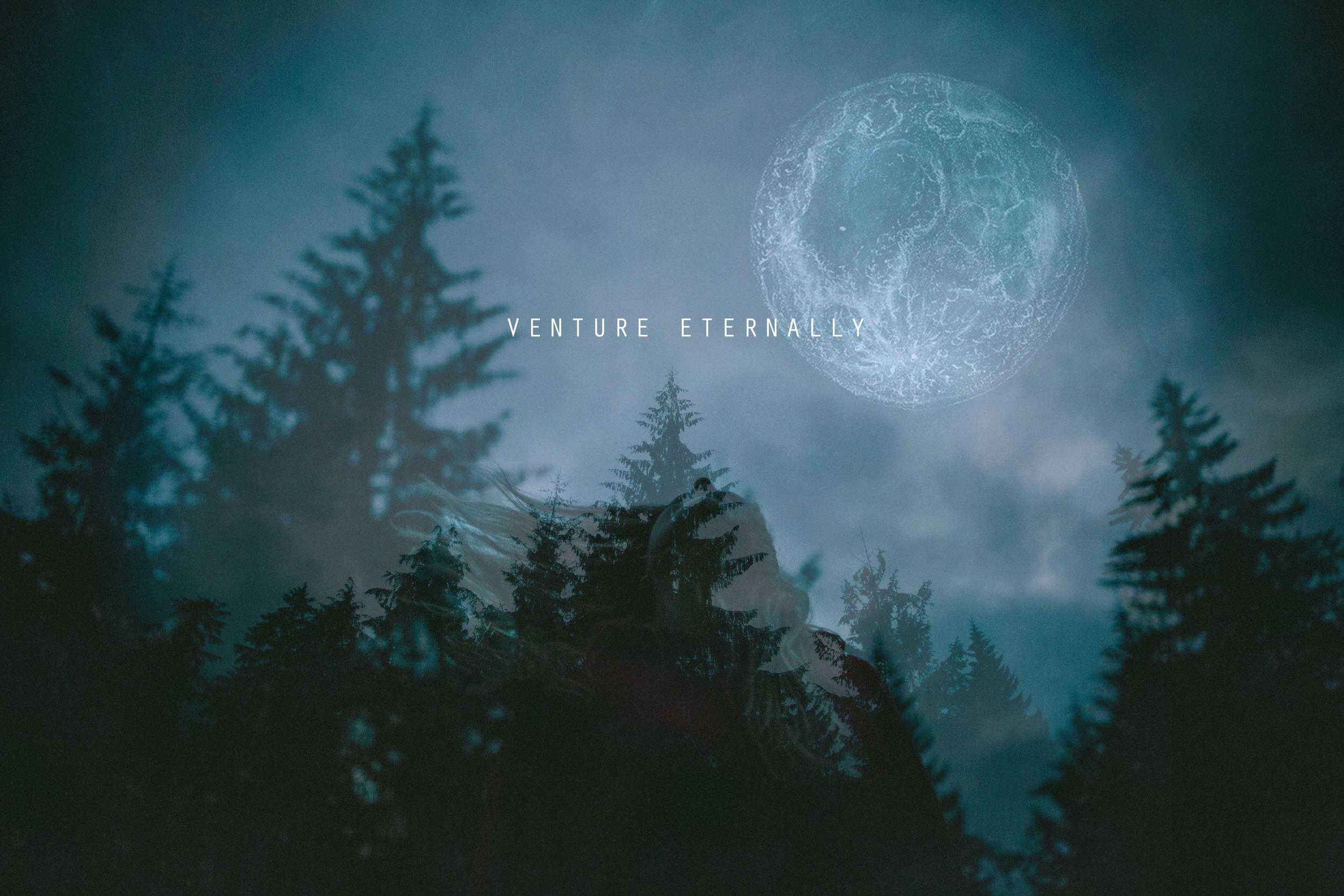VENTURE ETERNALLY // THE ETERNAL CHILD