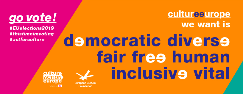 No future for Europe without Culture - Cultural and creative sectors advocate for a culture and Europe that is democratic, diverse, fair, free, human, inclusive and vital. As a long standing member of Culture Action Europe we support this campaign calling on political parties to take on board the following recommendations in their programs: