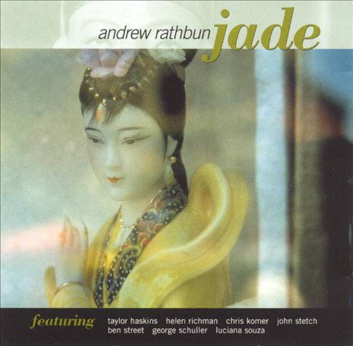 Andrew Rathbun  'Jade' (2001)