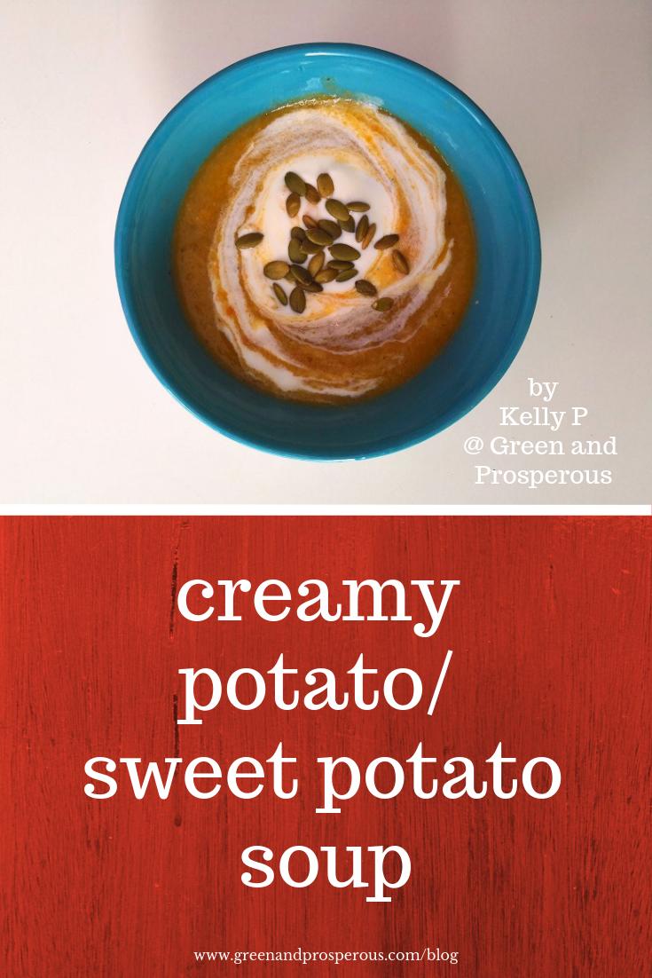 creamy potato  sweet potato  soup