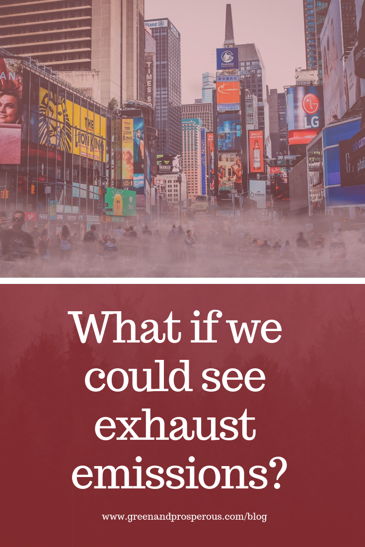 what if we could see exhaust emissions.png
