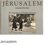 Jerusalem, instants d'eternite