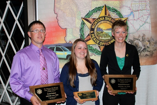 Scott Nelson - MSPOA Officer of the Year from Sheridan County/ Sapphira Olson - Sheridan County 9-1-1 - Telecommunicator of the Year / Heidi Williamson - MSPOA Officer of the Year from Sheridan County