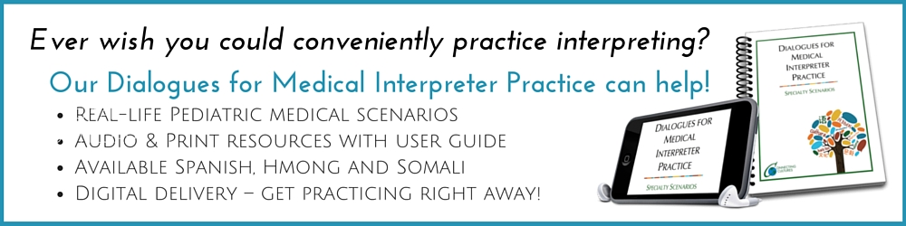 Dialogues for Medical Interpreter Practice