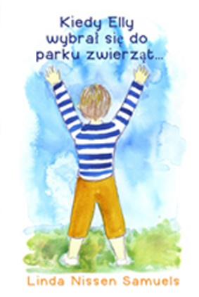 Kiedy Elly wybral sie do parku zwierzat ... (Polish Edition)