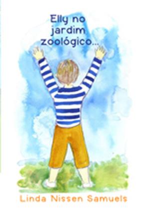 Elly no jardim zoologico (Portuguese Edition)