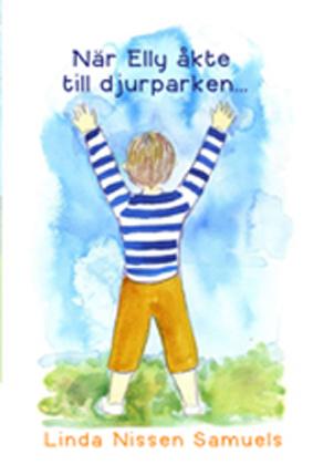 Nar Elly akte till djurparken (Swedish Edition)