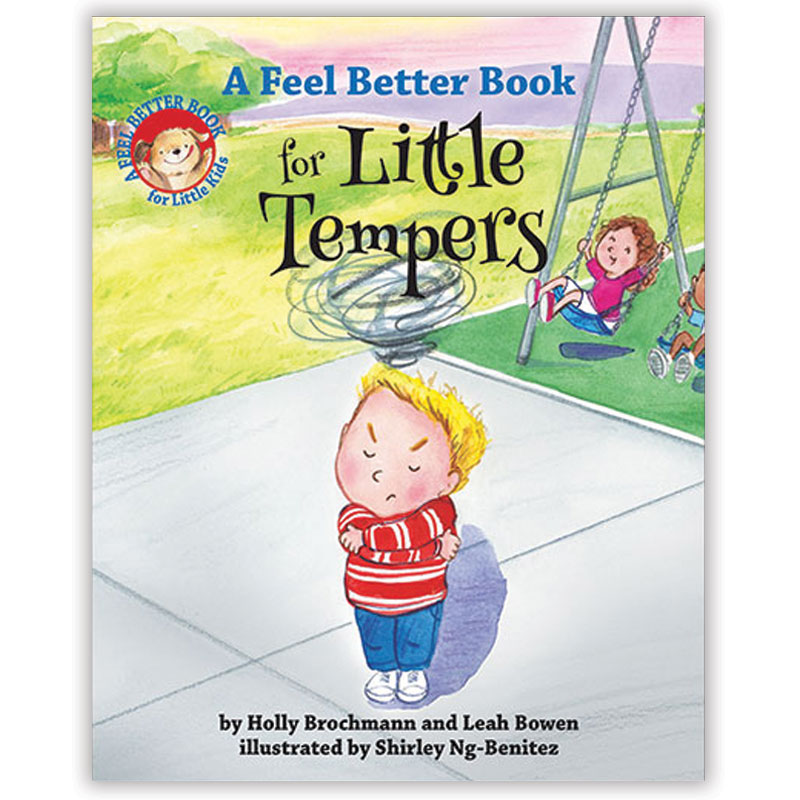 A Feel Better Book for Little Tempers