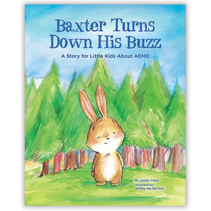 Baxter Turns Down His Buzz/Re:ADHD