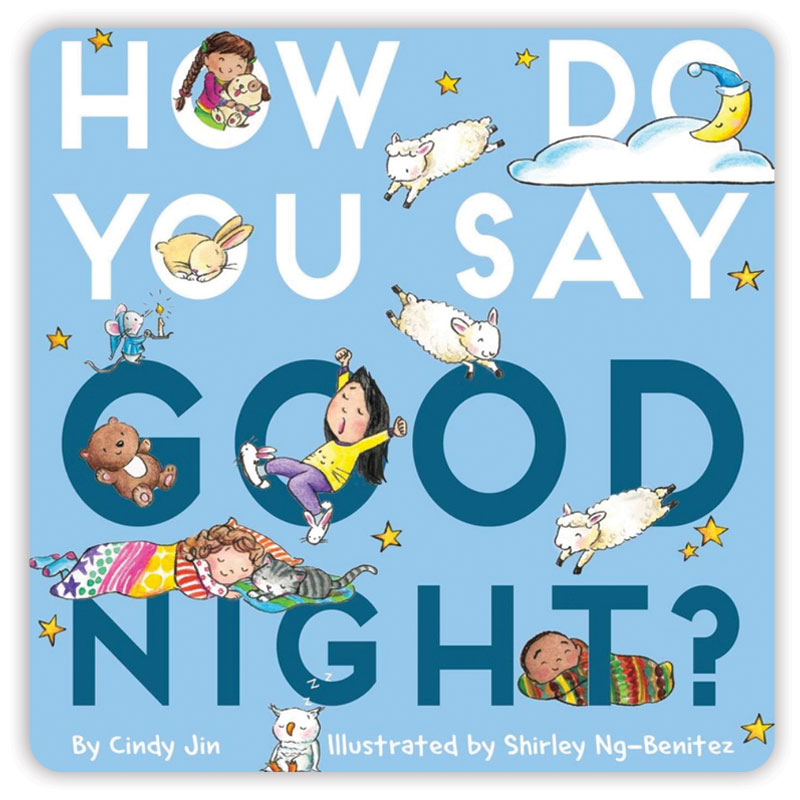 How Do You Say Goodnight?