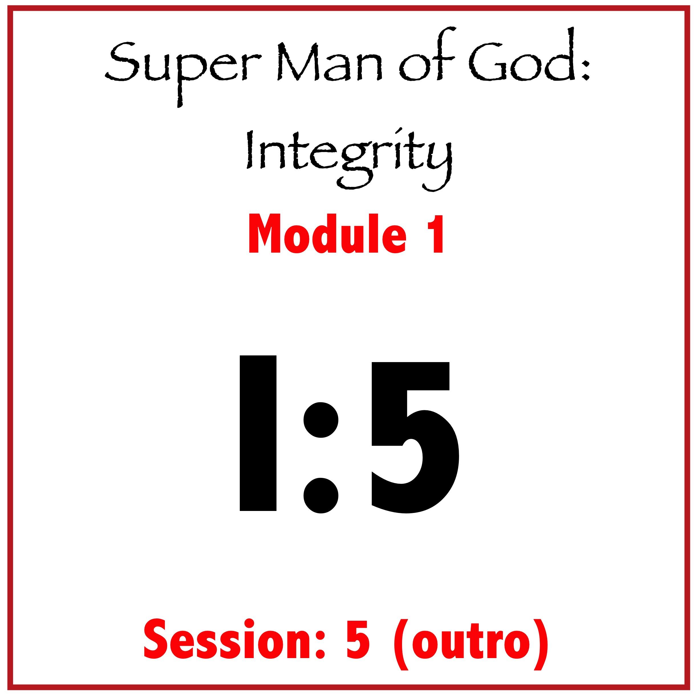 Module 1: Session 5 (Outro)