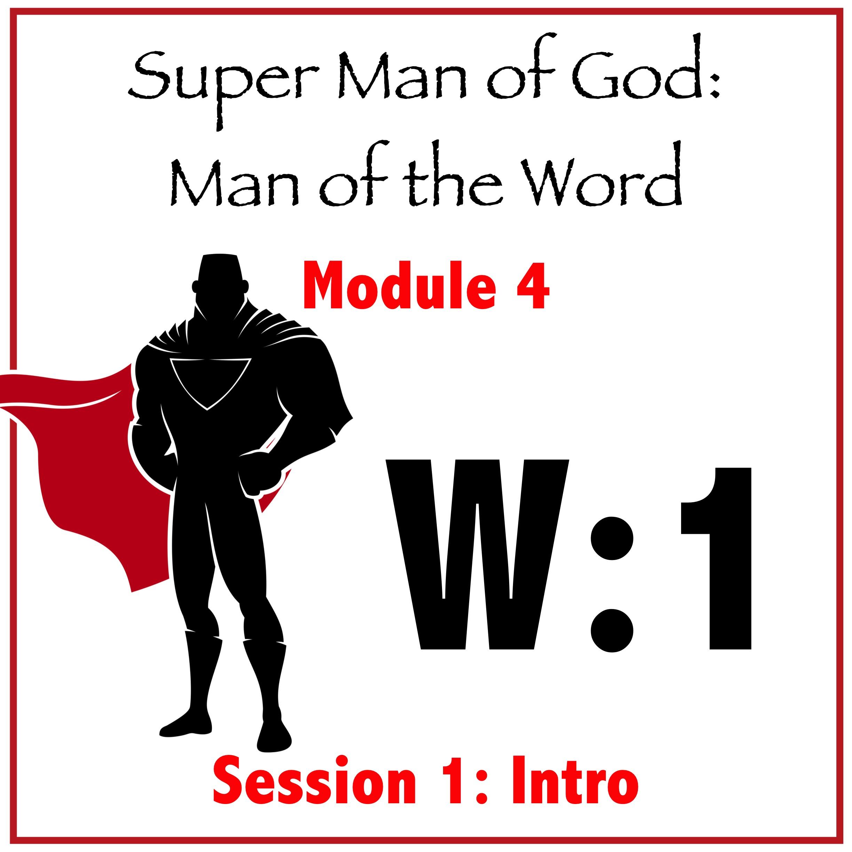Module 4: Session 1 (Intro)
