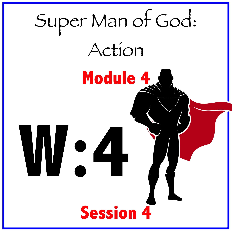Module 4: Session 4