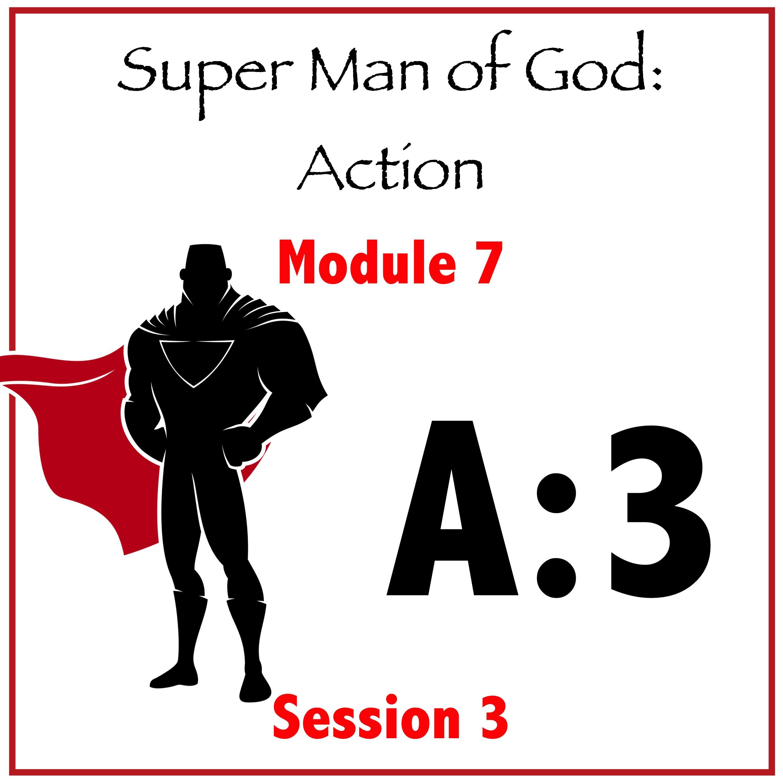 Module 7: Session 3