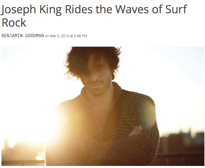 http://newyorkspy.com/2014/03/joseph-king-rides-the-waves-of-surf-rock/