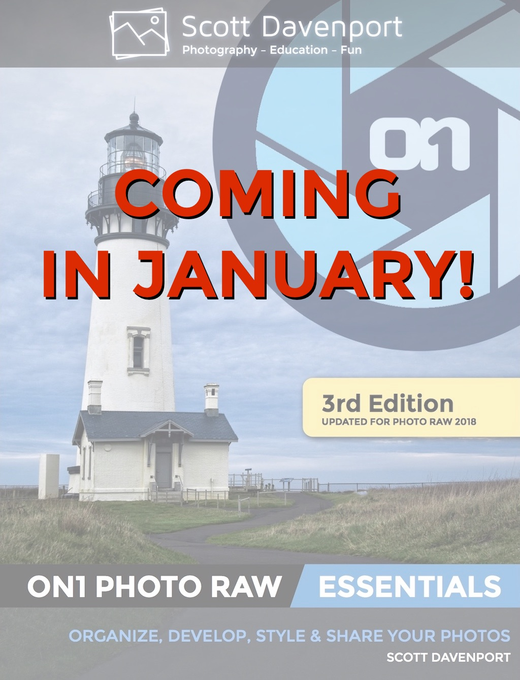 Scott Davenport ON1 Photo RAW Essentials 1024px Coming Soon.jpg