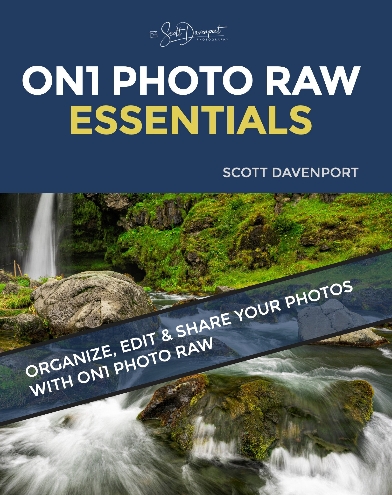 ON1 Photo RAW Essentials, 8th Edition, Cover Graphic.jpeg