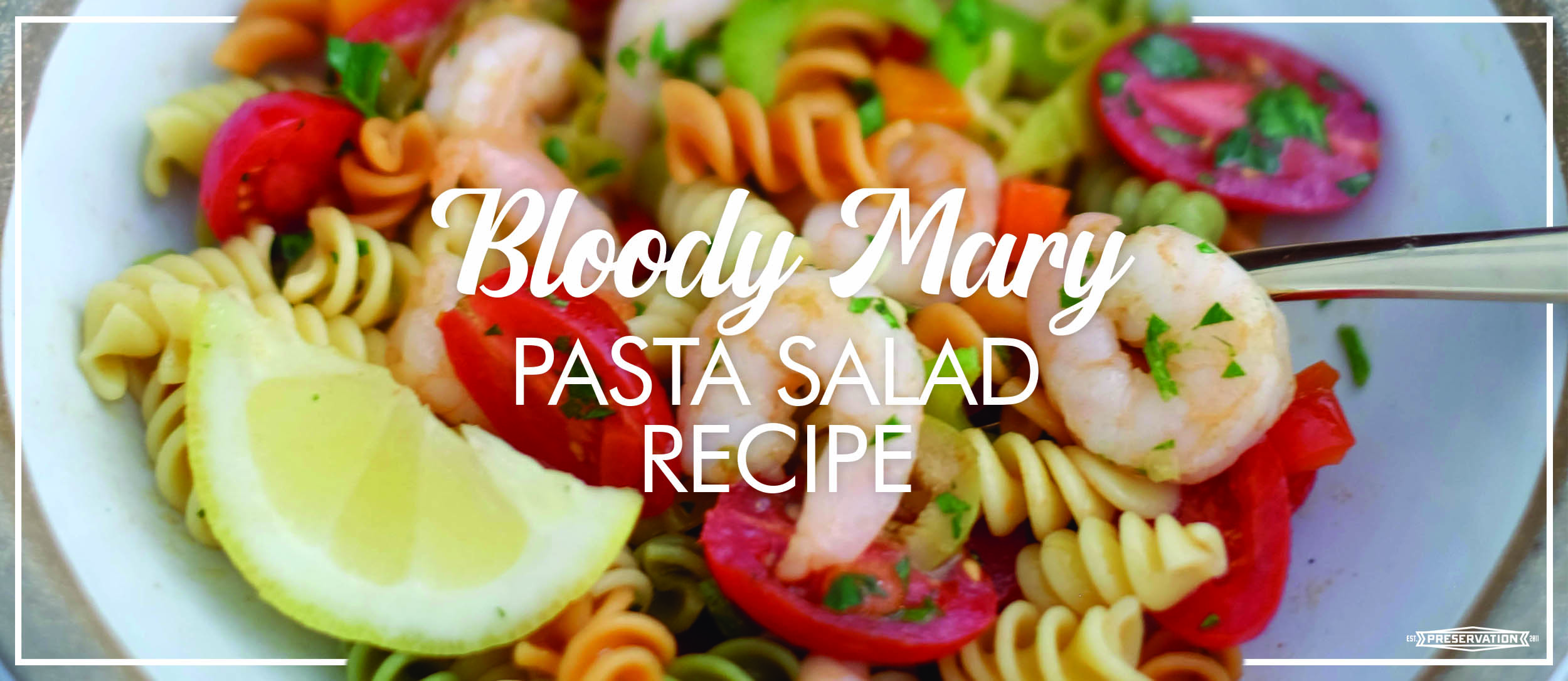 Bloody Mary Pasta Salad Banner.jpg
