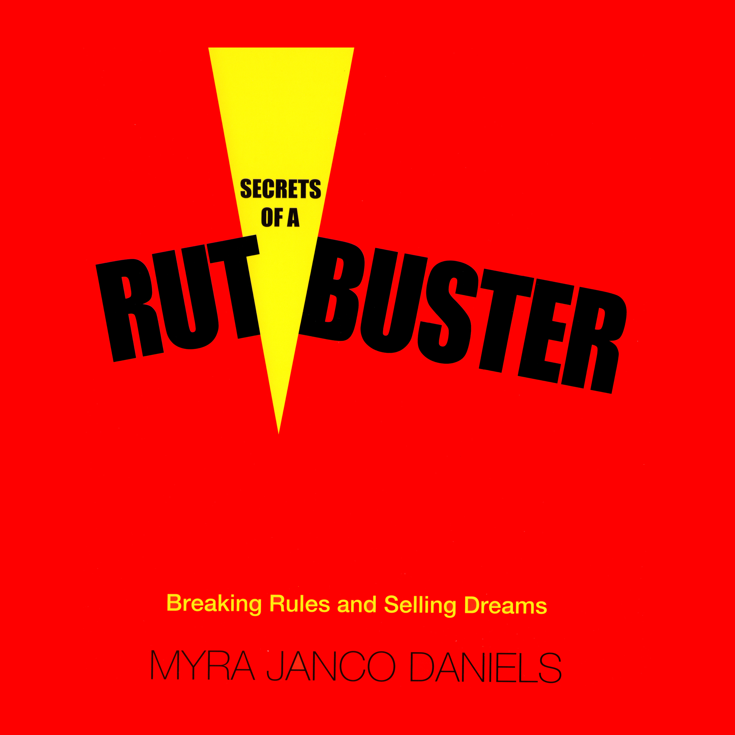 Secrets-of-a-Rustbuster-by-Myra-Janco-Daniels.jpg