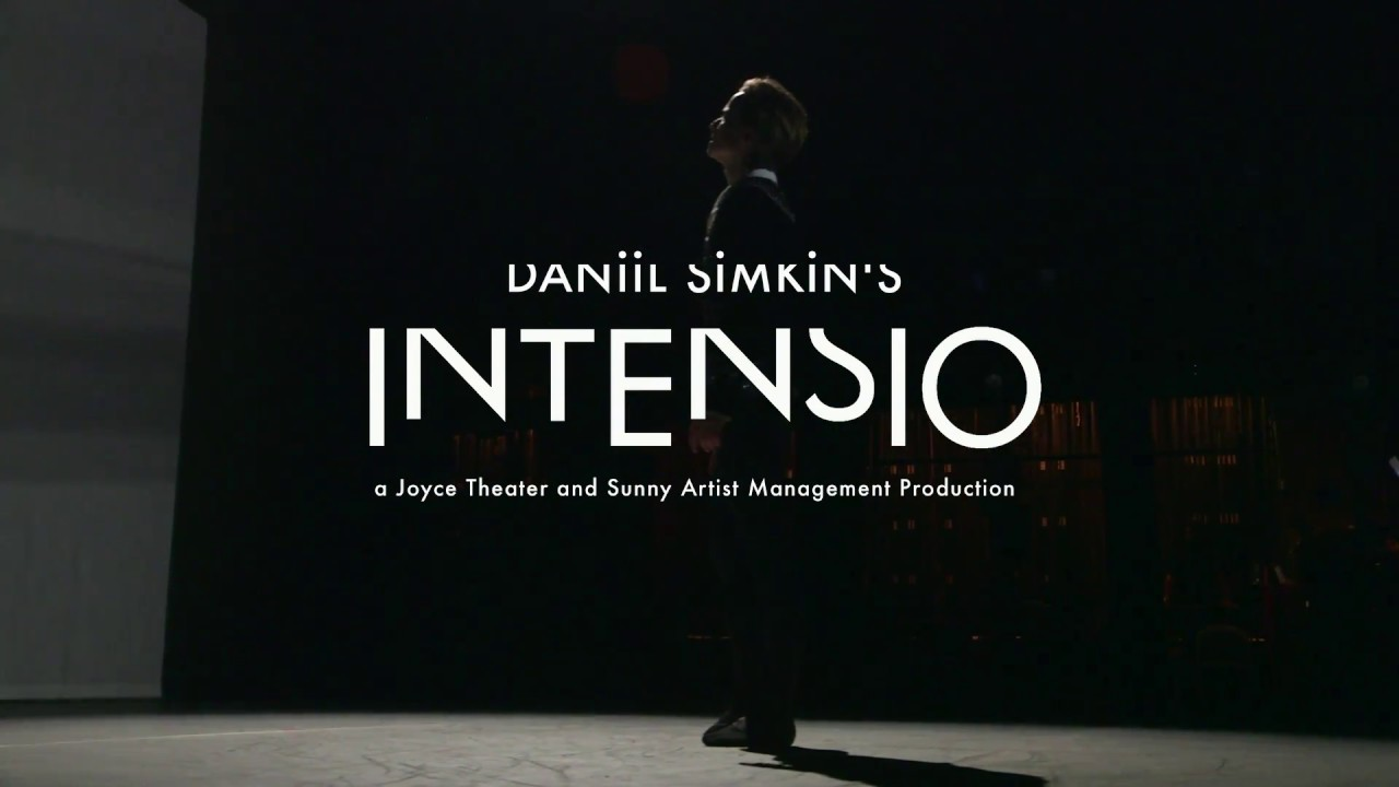 Daniel simians intensio -A Joyce theater production - Watch Here