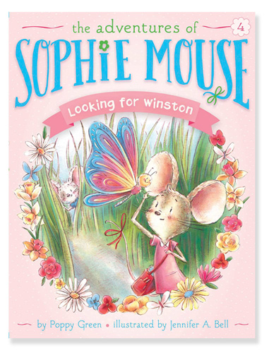 The Adventures of Sophie Mouse by Poppy Green illustrated by Jennifer A. Bell