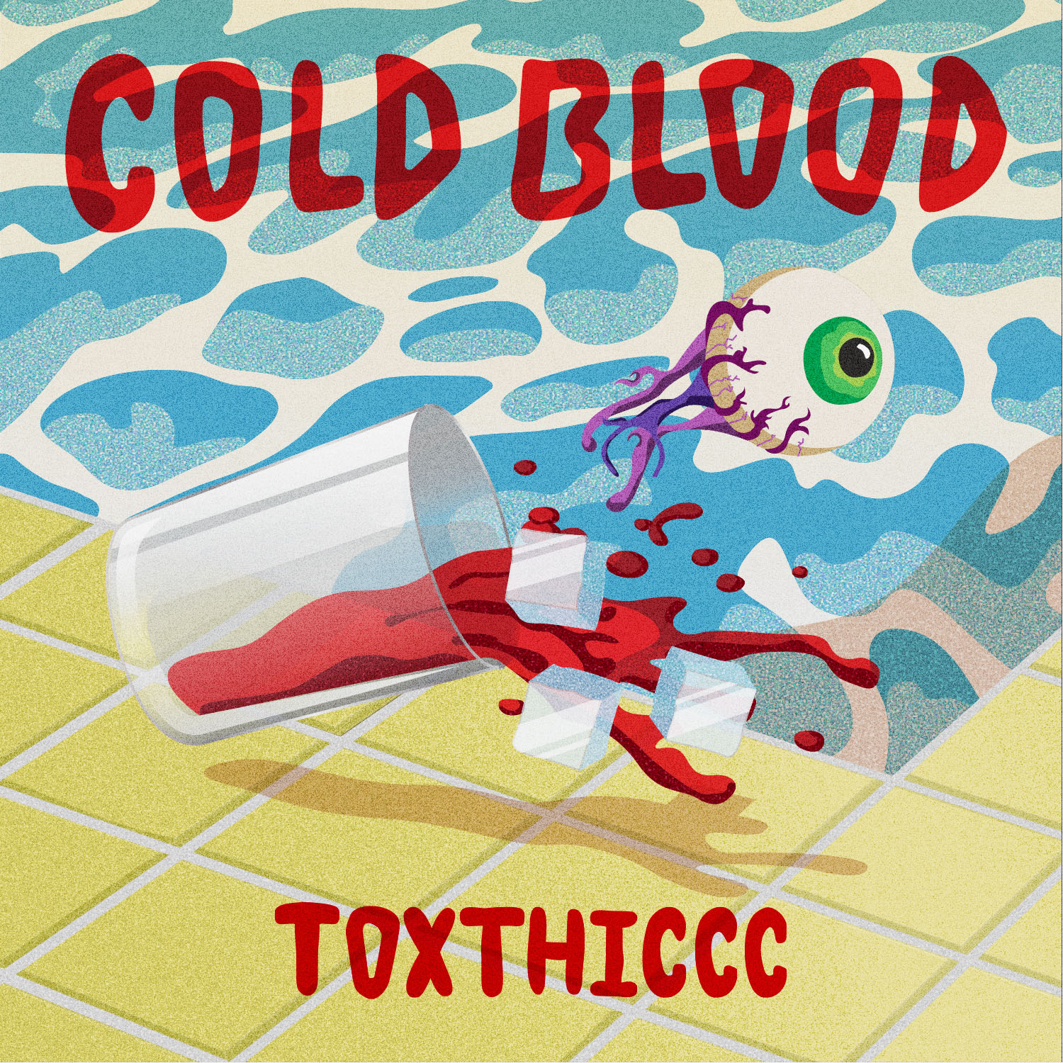COLDBLOOD_TOXTHICCC.jpg