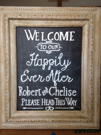 """Welcome"" & Directional Sign for Robert & Chelise (given to couple as a gift)"