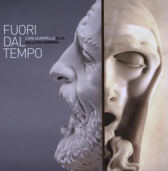 """""""Livio Scarpella : Fori dal tempo""""  Artist Catalogue, Colorart Editions, Brescia, 2014"""