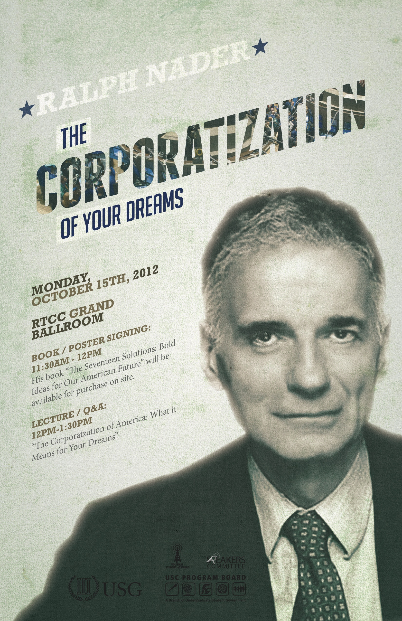 The Coropratization of Your Dreams with Ralph Nader (2012)