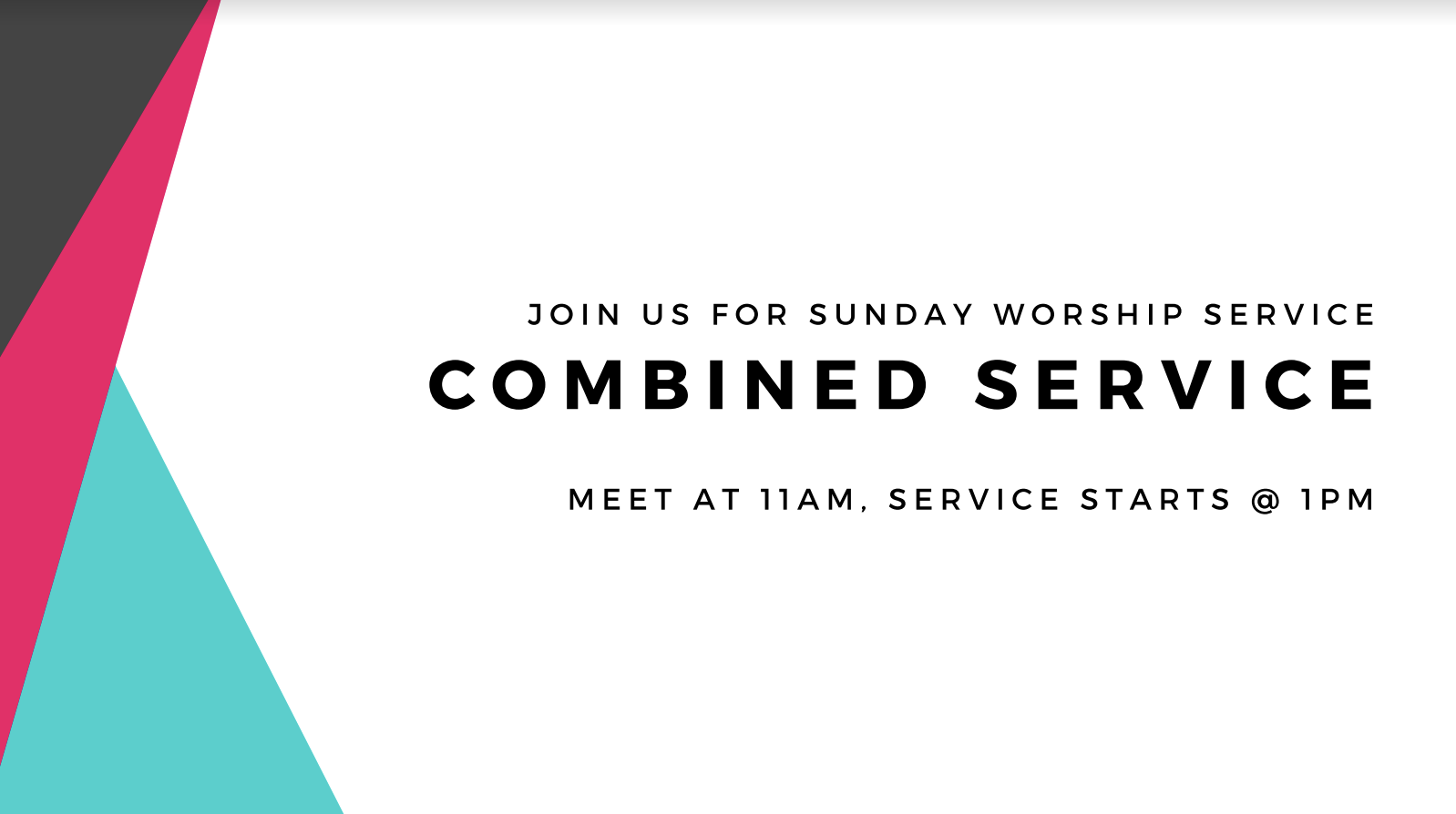 Summer Sundays - We meet on Sundays at 11am - 3pm! Join us for some summer fun before heading into combined service at 1pm!