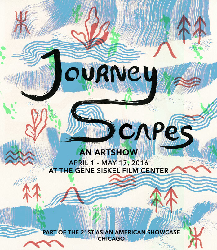 """Journey-scapes"" Poster and Promotional illustration and design for the 21st Asian American Showcase Art Show at Gene Siskel Film Center by FAAIM (Foundation for Asian American Independent Media) in Chicago, IL, 2016."