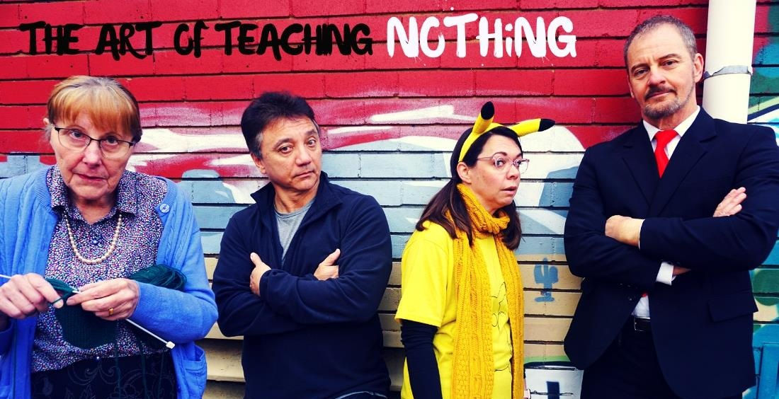 Copy of The Art of Teaching Nothing (2018)