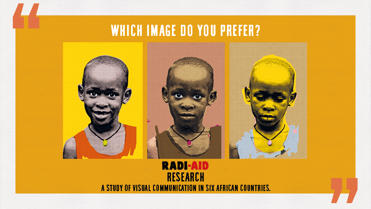 "Aid recipients call for more dignity and diversity - ""Radi-Aid Research"" reveals how aid communication is perceived in six African countries."