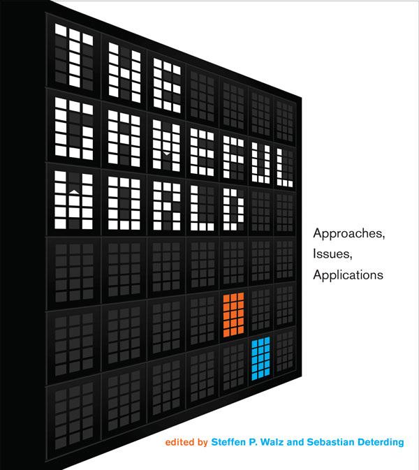 The Gameful World, Steffen P. Walz, Sebastian Deterding, 2015