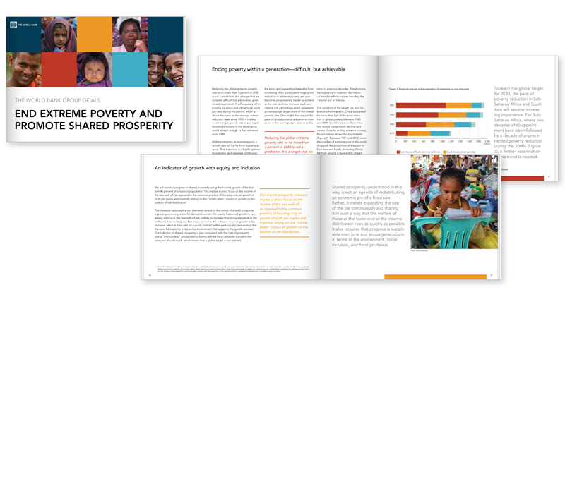 World Bank Group | www.worldbank.org  The World Bank Group is an international financial institution that provides loans to developing countries for capital programs. My assignment: conception, design and technical implementation of marketing materials, e.g. brochures, poster, presentations, flyers.