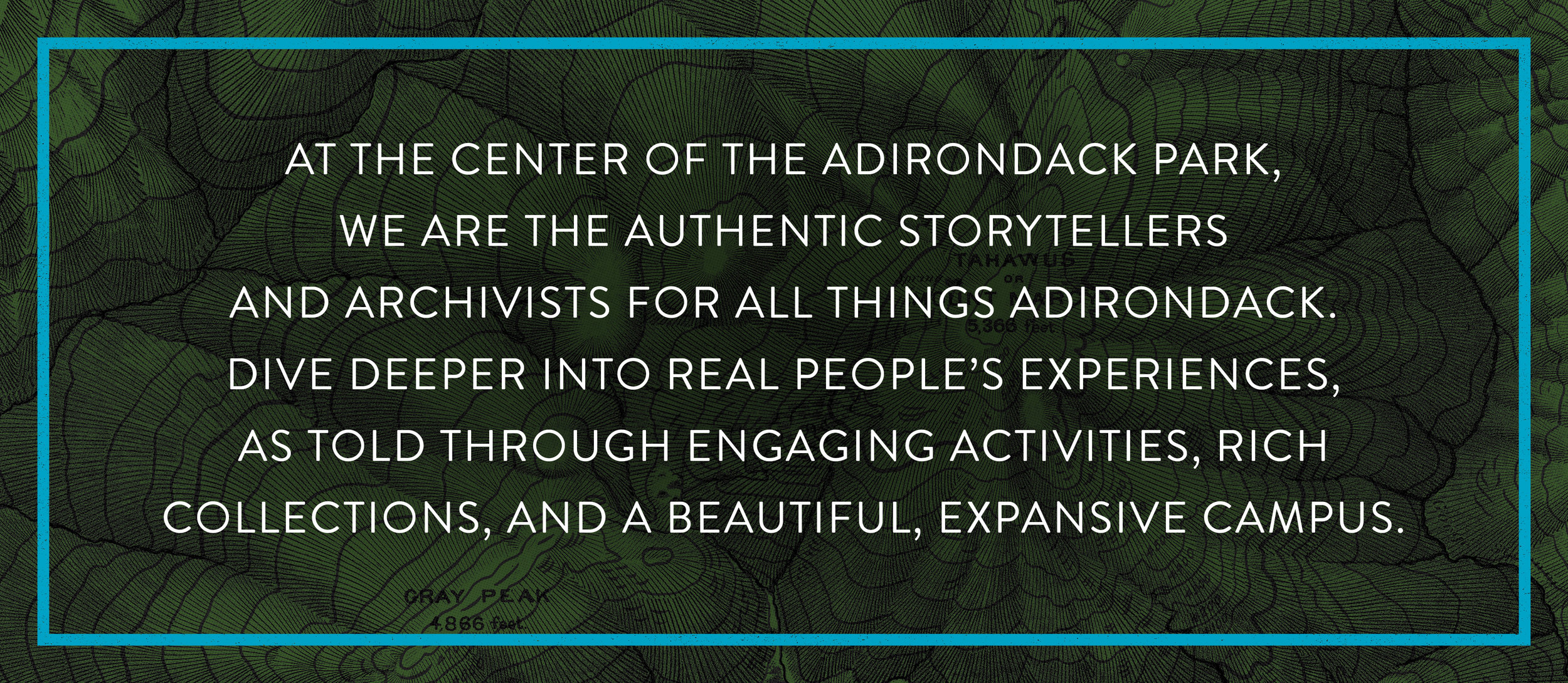 2018 Adirondack Experience campaign brand promise over historical topography