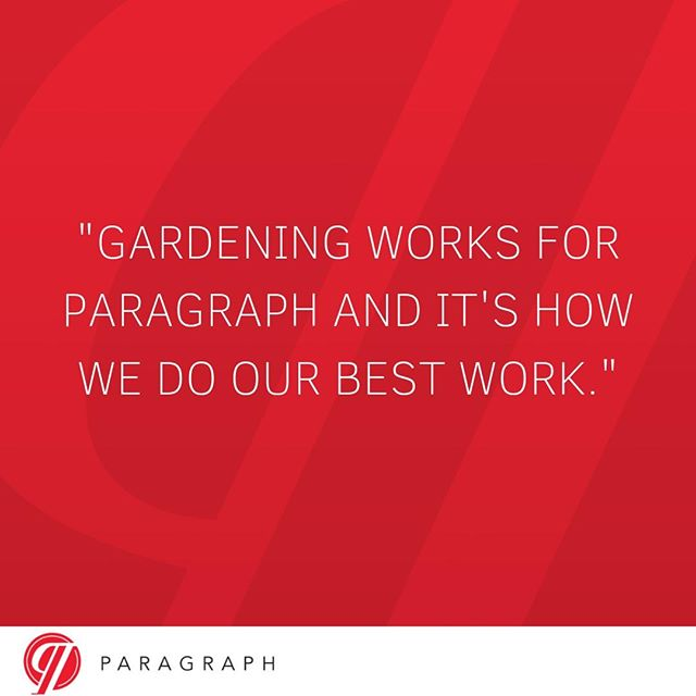 Gardening isn't for everyone. Every brand has their own approach that works for them. Do what works best for you!⠀ #paragraphinc #agency #philadelphia #brandingstrategy #branding #brandingtactics #brandingagency #marketingagency #branddevelopment #brandawareness