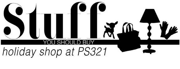 SATURDAY DEC 9 10-5  PS 321  180 7TH AVE BROOKLYN  Discover amazing gifts for all your friends and family at the PS 321 Holiday Shop, a curated mix of more than 90 local artisans and emerging independent designers showcasing handcrafted or limited edition creations for the upcoming holiday season.