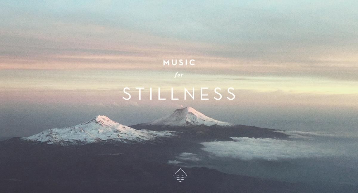 Music for Stillness