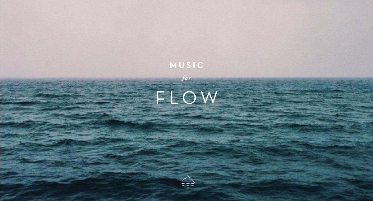 Music for Flow
