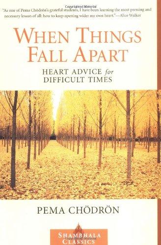 When Things Fall Apart