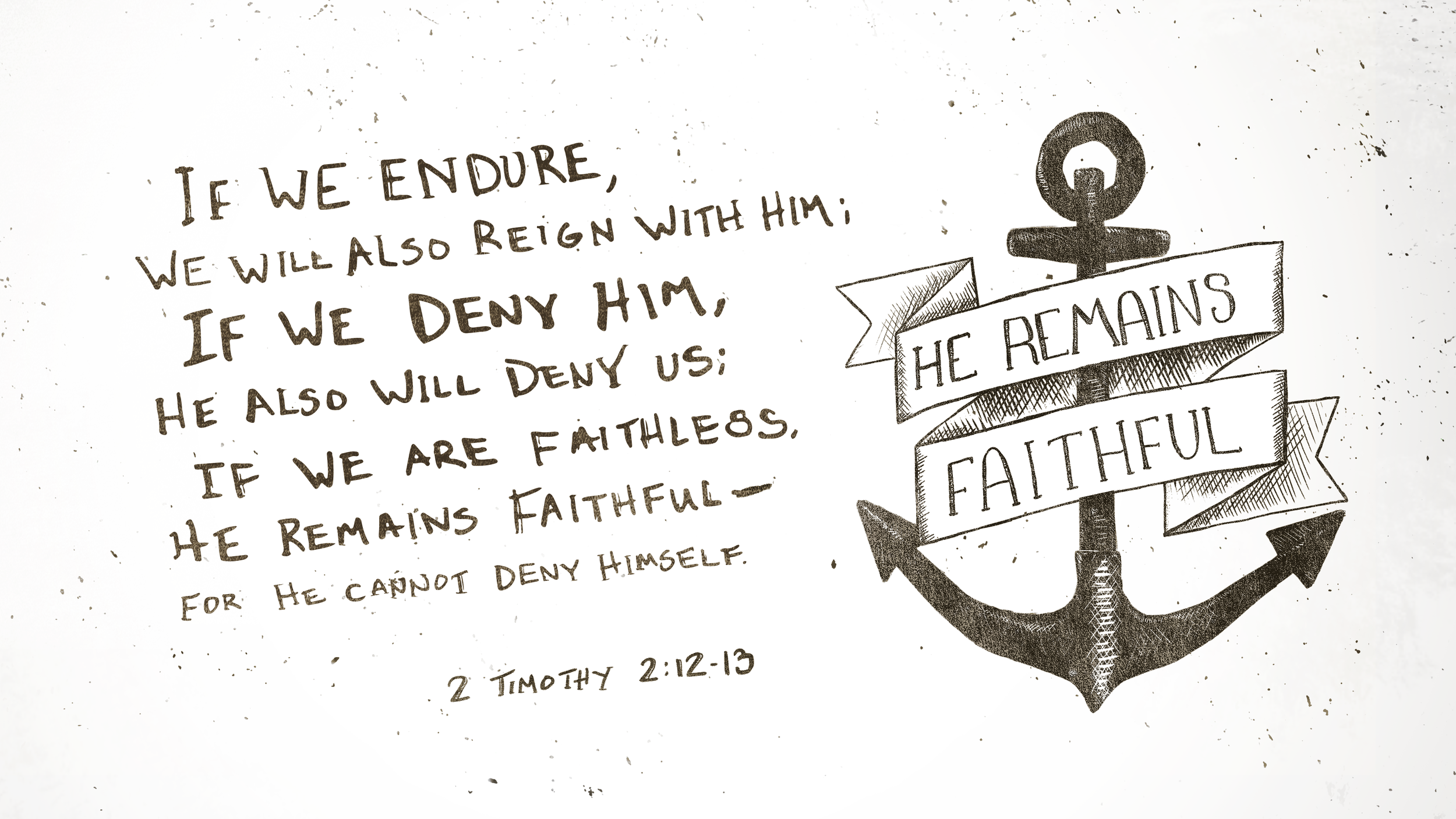2 Timothy 2:12–13 [widescreen].png