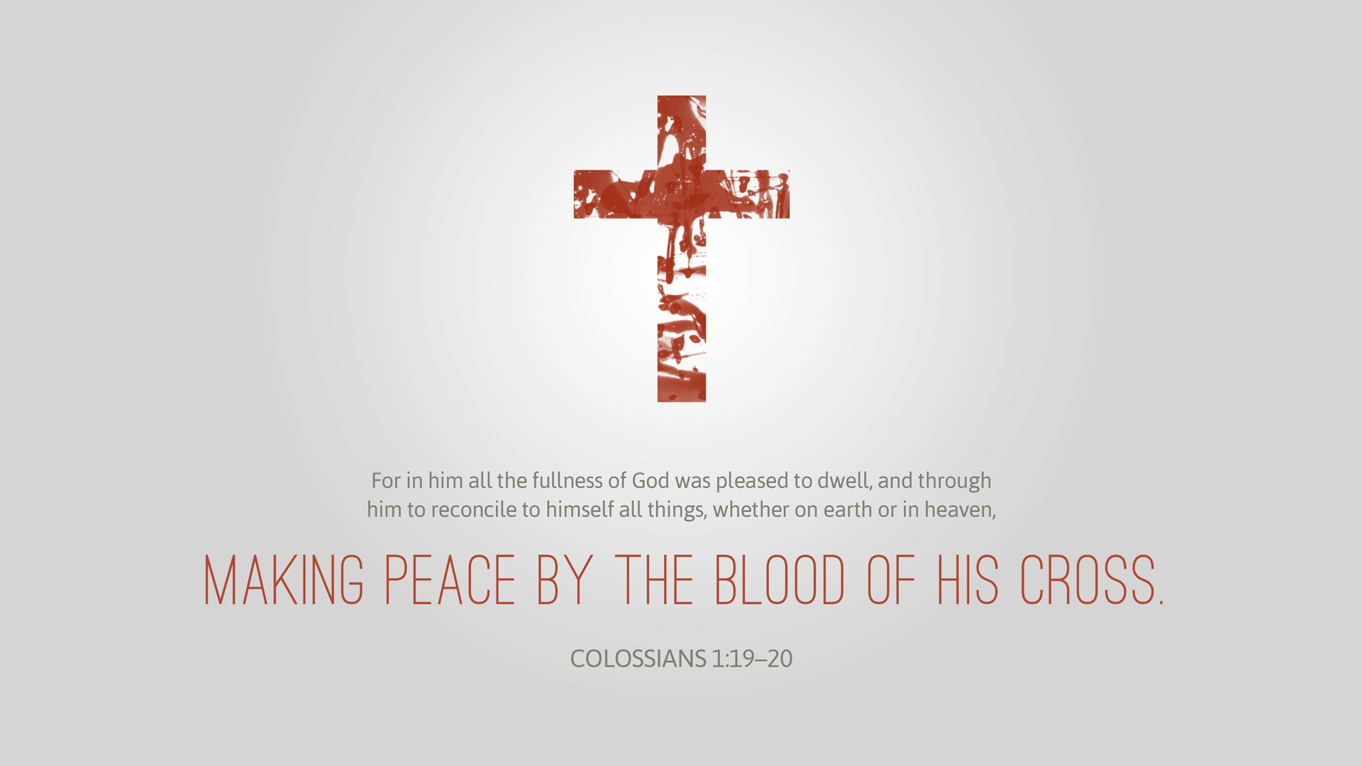 Colossians 1:19–20 [widescreen].png
