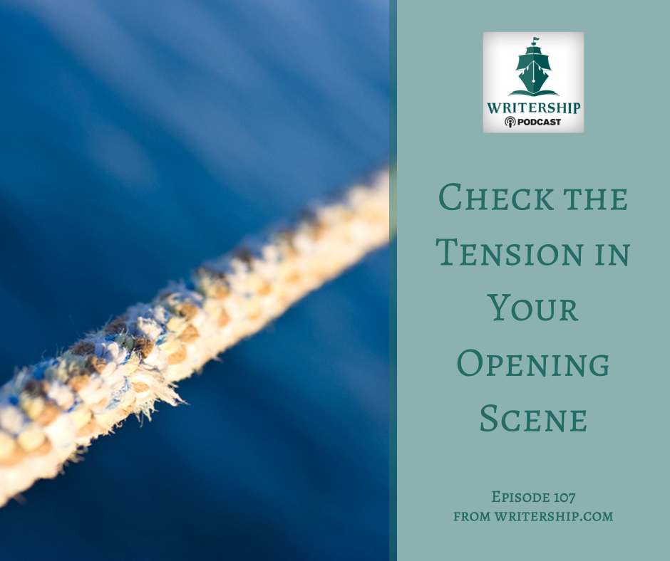 Check the Tension in Your Opening Scene by Leslie Watts at writership.com.
