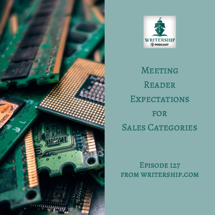 Meeting reader expectations for Sales Categories and Style Genres episode 127 at www.writership.com